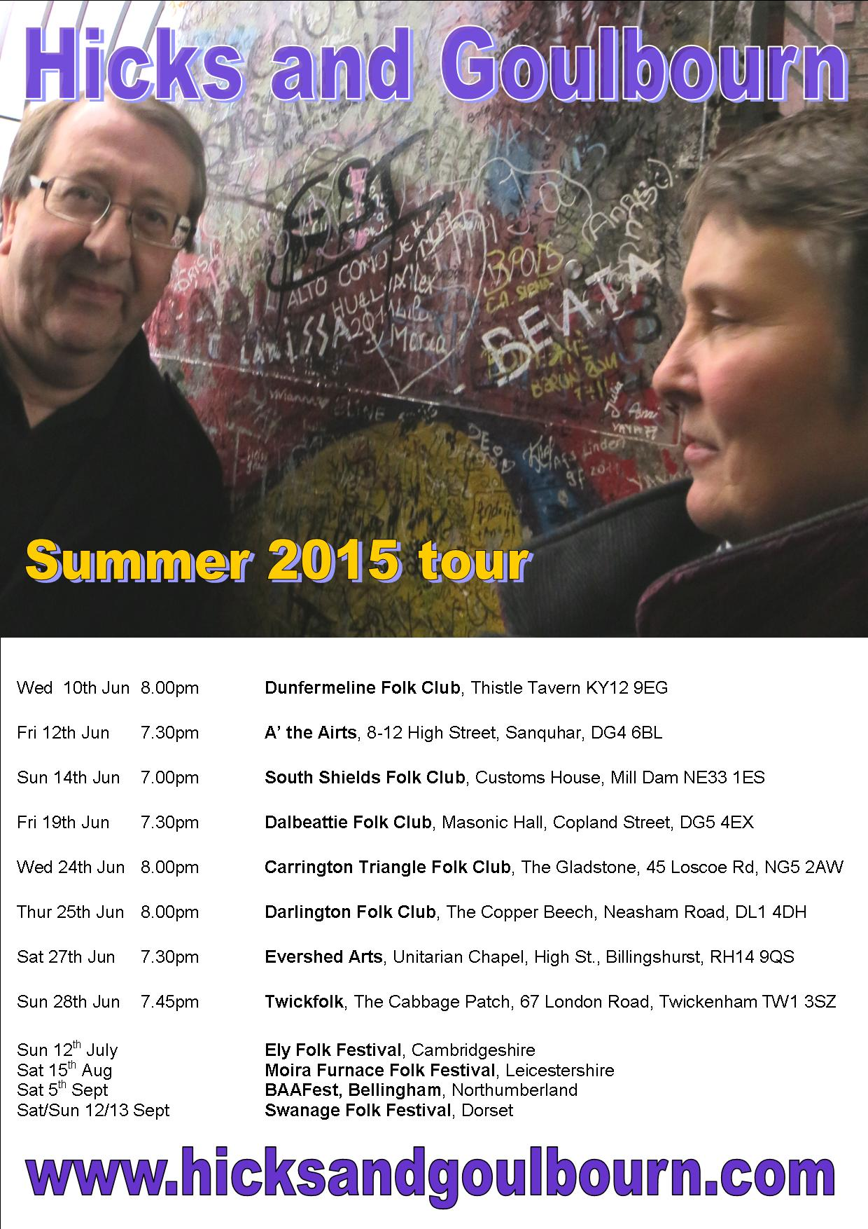 Hicks and Goulbourn tour dates summer 2015